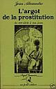 jean-alexandre-argot-prostitution-1987-1.jpg: 315x500, 25k (04 novembre 2009 à 02h46)