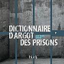 armand-dictionnaire-argot-des-prisons-2012-000.jpg: 475x475, 64k (17 août 2012 à 14h55)