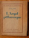 ayne-argot-pittoresque-1930-1.jpg: 375x500, 27k (04 novembre 2009 à 02h48)