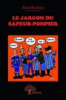 bailloux-jargon-sapeur-pompier-2014-000.jpg: 393x600, 37k (08 janvier 2018 à 16h16)