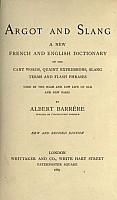 barrere-argot-and-slang-1889-1.jpg: 424x722, 37k (2009-11-04 02:48)