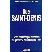 brigouleix-rue-saint-denis-1.jpg: 500x500, 107k (04 novembre 2009 à 03h00)