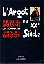 bruant-argot-au-XXe-siecle-1990-1.jpg: 349x500, 35k (20 janvier 2010 à 21h36)