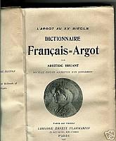 bruant-dictionnaire-argot-XXe-siecle-1905-1.jpg: 330x400, 25k (04 novembre 2009 à 03h00)