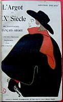 bruant-dictionnaire-argot-XXe-siecle-1905-2.jpg: 478x770, 36k (04 novembre 2009 à 03h00)
