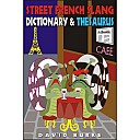 burke-street-french-slang-dictionary-and-thesaurus-1997-1.jpg: 500x500, 51k (26 décembre 2009 à 15h21)