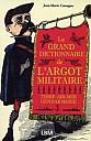 cassagne-grand-dictionnaire-argot-militaire-2007-1.jpg: 200x310, 16k (04 novembre 2009 à 03h00)