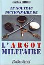 cassagne-nouveau-dictionnaire-argot-militaire-1996-1.jpg: 300x442, 37k (04 novembre 2009 à 03h00)