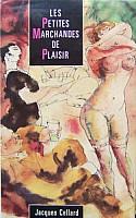 cellard-petites-marchandes-de-plaisir-1991-1.jpg: 188x300, 19k (07 décembre 2009 à 16h45)