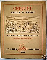 perret-carnot-criquet-habille-en-soldat-1931-0.jpg: 315x400, 30k (04 novembre 2009 à 03h05)