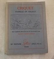 perret-carnot-criquet-habille-en-soldat-1931-000.jpg: 730x800, 51k (03 juin 2014 à 00h02)