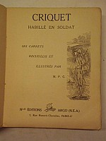 perret-carnot-criquet-habille-en-soldat-1931-b002.jpg: 600x800, 36k (05 juillet 2014 à 02h57)