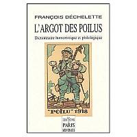 dechelette-argot-poilus-2004-1.jpg: 500x500, 40k (04 novembre 2009 à 03h06)