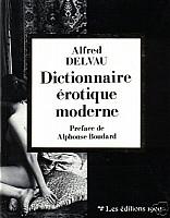 delvau-dictionnaire-erotique-moderne-1990-editions-1900.jpg: 311x400, 24k (2009-11-04 03:07)