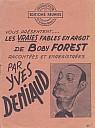 deniaud-forest-vraies-fables-en-argot-000.jpg: 446x600, 116k (05 avril 2018 à 09h32)