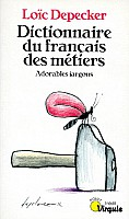 depecker-dictionnaire-francais-des-metiers-1995-1.jpg: 279x472, 56k (04 novembre 2009 à 03h07)