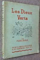 devaux-les-dieux-verts-1943-000b.jpg: 533x800, 167k (28 octobre 2013 à 16h34)