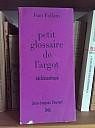 follain-petit-glossaire-argot-ecclesiastique-1966-000.jpg: 445x600, 91k (08 septembre 2015 à 12h49)