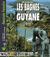 fournier-bonjour-bagnes-guyane-1999-000.jpg: 444x500, 122k (05 avril 2021 à 01h45)