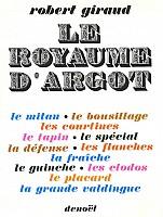 giraud-royaume-d-argot-1965-000b.jpg: 338x448, 73k (28 octobre 2013 à 18h10)