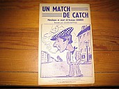 goudon-match-de-catch-argot-1.jpg: 500x375, 32k (11 avril 2010 à 17h17)
