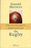 herrero-dictionnaire-amoureux-rugby-2003-1.jpg: 300x451, 21k (04 novembre 2009 à 03h13)