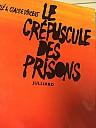 kunstle-vincent-1972-crepuscule-des-prisons-000.jpg: 450x600, 78k (31 août 2018 à 04h06)