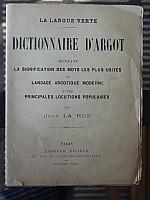 la_rue_dictionnaire_argot_brochure_arnould_000.jpg: 576x768, 127k (13 octobre 2015 à 13h54)