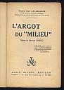 lacassagne-devaux-argot-du-milieu-1928-2.jpg: 499x700, 26k (04 novembre 2009 à 03h13)