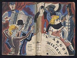 lacassagne-devaux-argot-du-milieu-1928-1.jpg: 933x700, 100k (04 novembre 2009 à 03h13)