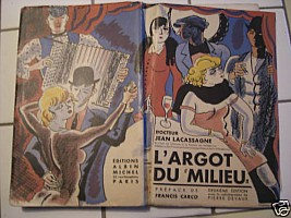 lacassagne-devaux-argot-du-milieu-1935-1.jpg: 500x375, 32k (23 décembre 2009 à 00h10)