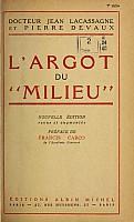 lacassagne-devaux-argot-du-milieu-1948-000.jpg: 655x1086, 92k (18 avril 2014 à 11h59)