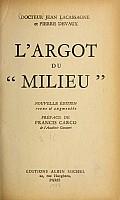 lacassagne-devaux-argot-du-milieu-1948-000b.jpg: 652x1086, 69k (18 avril 2014 à 11h59)