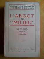 lacassagne-devaux-argot-du-milieu-1948-001.jpg: 375x500, 28k (19 août 2013 à 02h34)