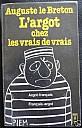 le-breton-argot-chez-les-vrais-de-vrais-1976-presses-pocket-1.jpg: 319x500, 31k (09 décembre 2009 à 05h29)