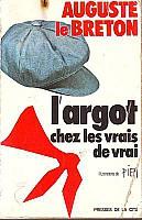 le-breton-argot-chez-les-vrais-de-vrais-1975-1.jpg: 258x400, 22k (04 novembre 2009 à 03h14)