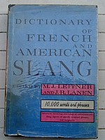 leitner-lanen-dictionary-of-french-and-american-slang-crown-1965-000.jpg: 599x800, 62k (09 mai 2014 à 02h08)