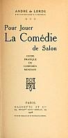 lorde-pour-jouer-la-comedie-de-salon-1908-000.jpg: 709x1451, 91k (18 mars 2010 à 02h14)