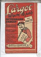 marcus-argot-tel-qu-on-le-parle.jpg: 290x400, 27k (04 novembre 2009 à 03h16)