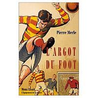 merle-argot-du-foot-1998-1.jpg: 500x500, 49k (24 décembre 2009 à 18h32)