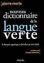 pierre-merle-nouveau-dictionnaire-langue-verte-1.jpg: 277x400, 16k (04 novembre 2009 à 03h16)