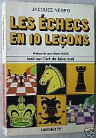 negro-echecs-en-10-lecons-1.jpg: 277x400, 29k (2009-11-04 03:17)