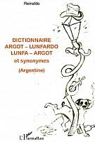 reinaldo-dictionnaire-argot-lunfardo-2011-000.png: 489x722, 321k (05 octobre 2011 à 23h41)