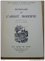 sandry-carrere-dictionnaire-argot-moderne-1958-001.jpg: 545x730, 93k (19 février 2015 à 19h37)