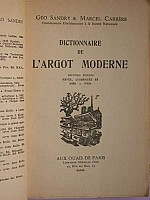 sandry-carrere-dictionnaire-argot-moderne-1967bis-2.jpg: 375x500, 17k (04 novembre 2009 à 03h20)