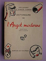 sandry-carrere-dictionnaire-argot-moderne-1973-1.jpg: 375x500, 17k (04 novembre 2009 à 03h20)