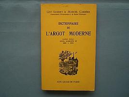 sandry-carrere-dictionnaire-argot-moderne-1973-11bis-000.jpg: 500x375, 19k (08 décembre 2012 à 22h35)