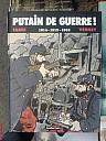tardi-verney-putain-de-guerre-t2-2009-000.jpg: 750x1000, 148k (12 août 2010 à 22h02)
