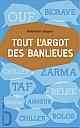 tengour-tout-l-argot-des-banlieues-2013-000b.jpg: 400x641, 28k (17 octobre 2013 à 21h46)