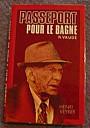 vaude-passeport-pour-le-bagne-1977-01.jpg: 467x667, 38k (03 juin 2010 à 12h09)